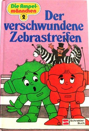 9783505092121: Der verschwundene Zebrastreifen, Bd 2