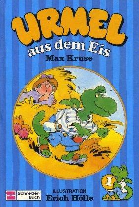 Urmel aus dem Eis. (Bd. 1): Kruse, Max: