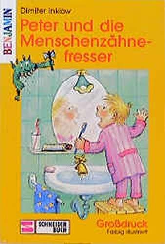 9783505095085: Peter und die Menschenzähnefresser. Grossdruck