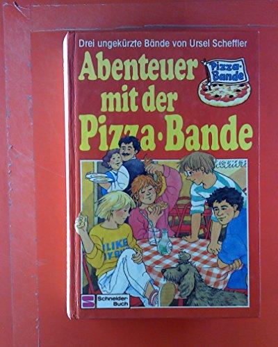 9783505096778: Abenteuer mit der Pizzabande - Drei ungek�rzte Romane