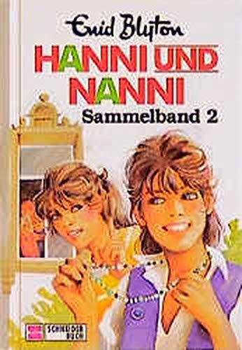 Hanni und Nanni 18 Bände., 1. Hanni und Nanni sind immer dagegen , 2. Hanni und Nanni ...