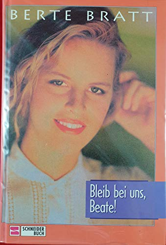 9783505100468: Bleib bei uns, Beate! (Rywig, #1)