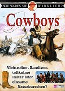 9783505104091: The True Book About Cowboys