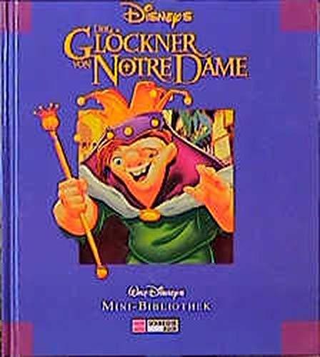 Der Glöckner von Notre Dame. Mini Bibliothek: Disney, Walt