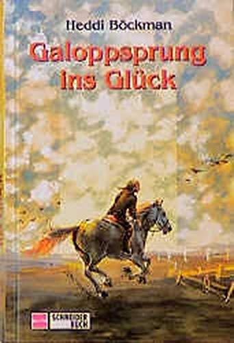 9783505104916: Galoppsprung ins Gl�ck