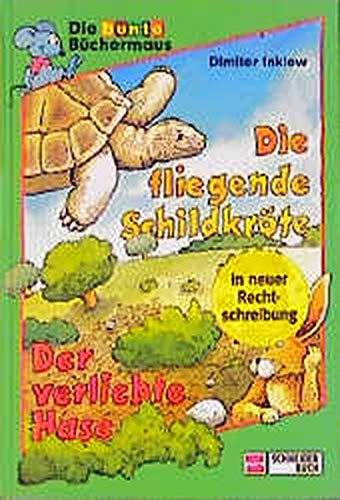 9783505105586: Die fliegende Schildkröte /Der verliebte Hase