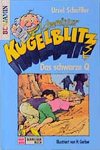 9783505105999: Kommissar Kugelblitz - Das schwarze Q