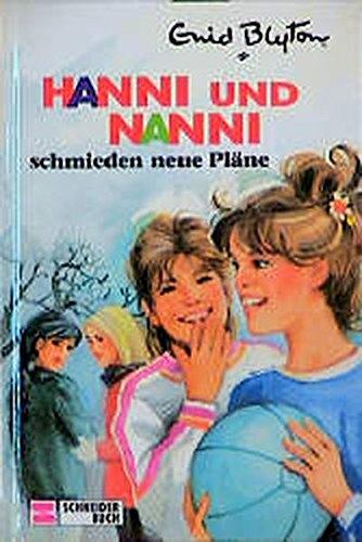 9783505106514: Hanni und Nanni, Bd.2, Hanni und Nanni schmieden neue Pläne