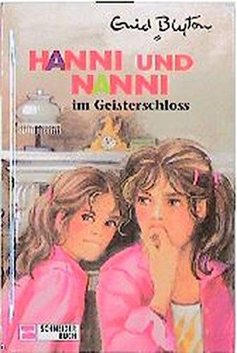 9783505106552: Hanni und Nanni, Bd.6, Hanni und Nanni im Geisterschloß