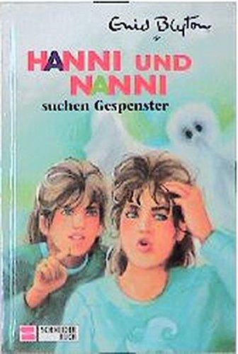 9783505106569: Hanni und Nanni, Bd.7, Hanni und Nanni suchen Gespenster