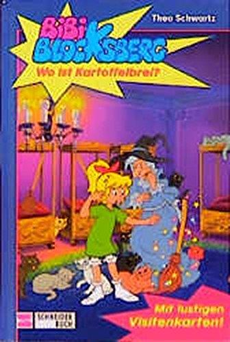 9783505107153: Bibi Blocksberg, Bd.5, Wo ist Kartoffelbrei?