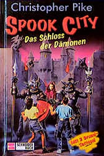 9783505107207: Spook City, Bd.6, Das Schloss der Dämonen