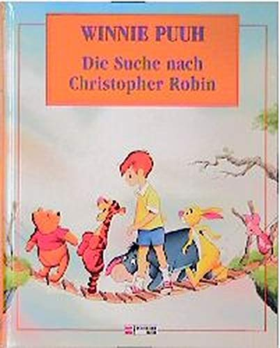 Winnie Puuh. Die Suche nach Christopher Robin. (350510874X) by Disney, Walt