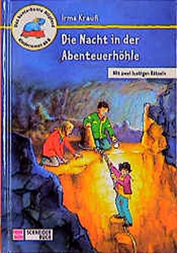 9783505108822: Die Nacht in der Abenteuerhöhle. ( Ab 8 J.).
