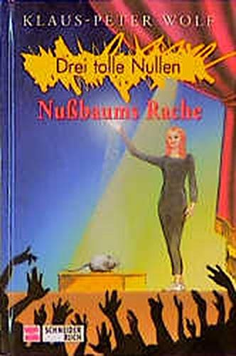 9783505109768: Drei tolle Nullen, Bd.6, Nu�baums Rache