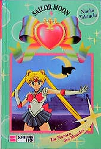 9783505109928: Sailor Moon, Bd.4, Im Namen des Mondes