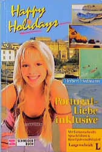 9783505111419: Portugal - Liebe inklusive - Aus der Serie: Happy Holidays