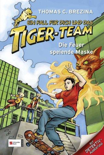 9783505111587: Ein Fall für dich und das Tiger-Team 22. Die Feuer speiende Maske: Rate-Krimi-Serie