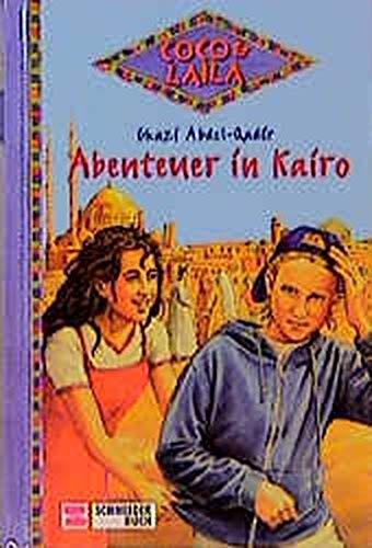 9783505111754: Coco & Laila, Bd.4, Abenteuer in Kairo
