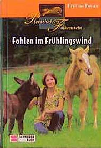 9783505112645: Pferdehof Falkenstein, Bd.3, Fohlen im Frühlingswind