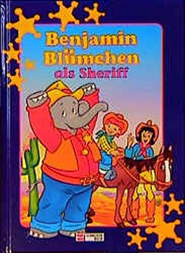 9783505112867: Benjamin Blümchen als Sheriff