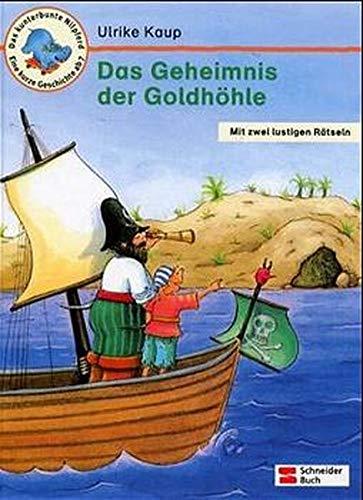 Das Geheimnis Der Goldhöhle: Kaup, Ulrike