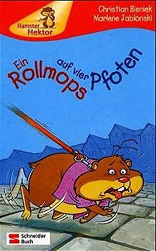 9783505114403: Hamster Hektor, Ein Rollmops auf vier Pfoten