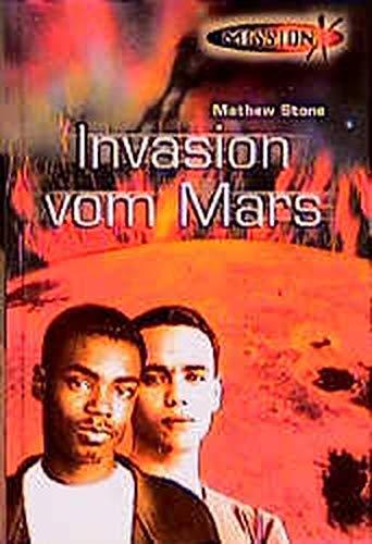 9783505114854: Mission X, Bd.6, Invasion vom Mars