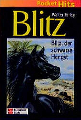 Blitz, Pocket Hits, Bd.1, Blitz, der schwarze Hengst (9783505115776) by Walter Farley