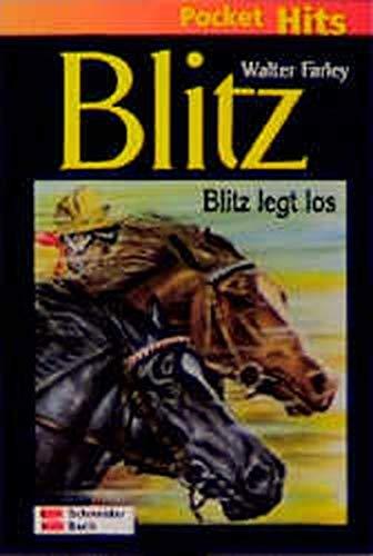 Blitz, Pocket Hits, Bd.6, Blitz legt los (9783505115820) by Walter Farley