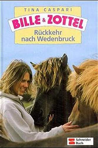 9783505116018: Bille und Zottel, Bd.20, Rückkehr nach Wedenbruck