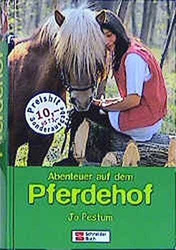 9783505116278: Abenteuer auf dem Pferdehof. ( Ab 10 J.).
