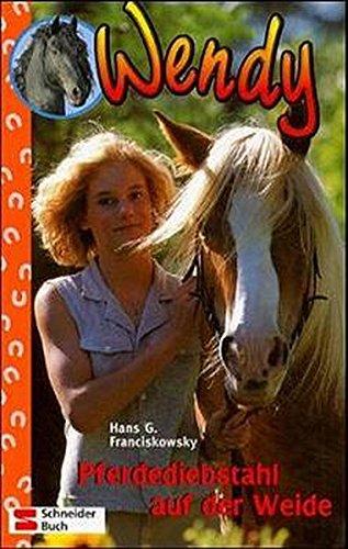 9783505116483: Wendy 06. Pferdediebstahl auf der Weide.