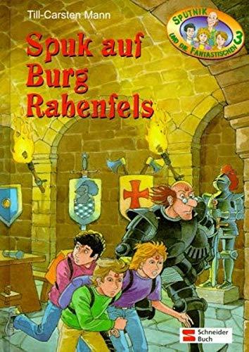 9783505117237: Sputnik und die Fantastischen 3, Bd.3, Spuk auf Burg Rabenfels