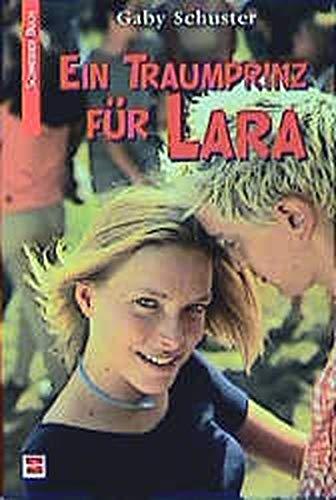 9783505117602: Ein Traumprinz für Lara