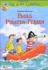 9783505118968: Pauls Piraten-Ferien