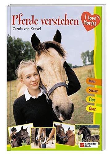 9783505119088: I love horses. Pferde verstehen: Info, Story, Test, Quiz