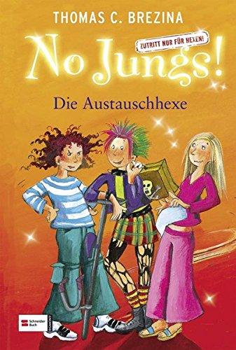 9783505120640: No Jungs! 11. Die Austauschhexe