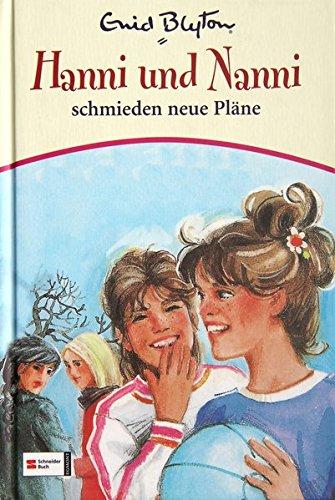 9783505121784: Hanni & Nanni, Band 02: Hanni und Nanni schmieden neue Pläne