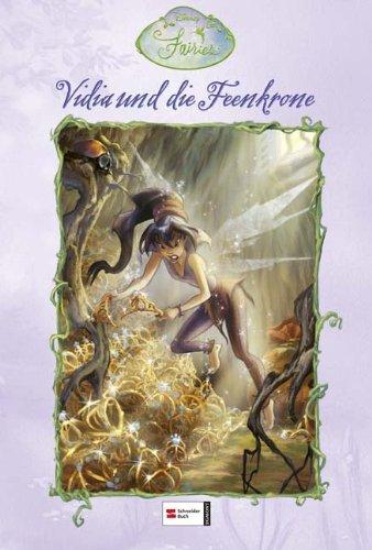 Fairies. Vidia und die Feenkrone (9783505122682) by [???]