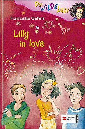 9783505123245: Die wilde Lilly 05. Lilly in love