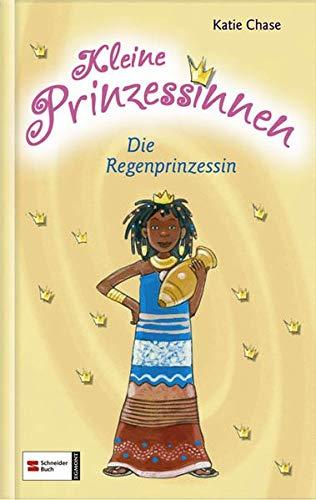 9783505123900: Kleine Prinzessinnen, Band 4: Die Regenprinzessin