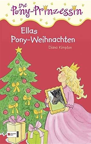 9783505124129: Die Pony-Prinzessin 09. Ellas Weihnachts-�berraschung