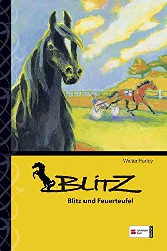 Blitz 09. Blitz und Feuerteufel (9783505124211) by Walter Farley