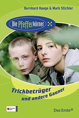 9783505124686: Die Pfefferk�rner 04. Trickbetr�ger und andere Gauner