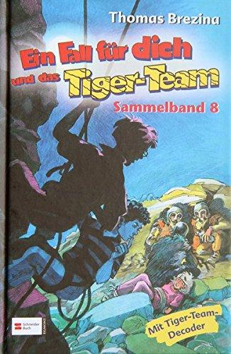 9783505124969: Ein Fall f�r Dich und das Tiger-Team. Sammelband 08