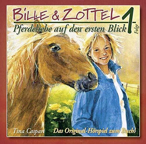9783505125157: Bille und Zottel - Pferdeliebe auf den ersten Blick 01: Pferdeliebe auf den ersten Blick