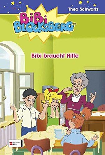 Bibi Blocksberg 32. Bibi braucht Hilfe: Nach: Theo Schwartz