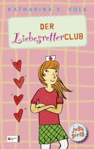 9783505126437: just girls! 02. Der Liebesretter-Club