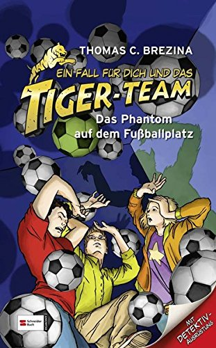 9783505127526: Ein Fall für dich und das Tiger-Team 21. Das Phantom auf dem Fußballplatz